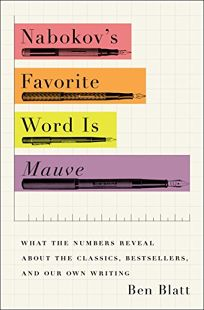 Nabokov's Favorite Word Is Mauve: And Other Experiments in Literature
