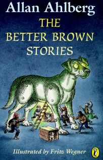The Better Brown Stories