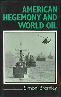 American Hegemony & World Oil*