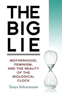 The Big Lie: Motherhood