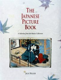 The Japanese Picture Book: A Selection from the Ravicz Collection