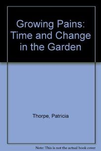 Growing Pains: Time and Change in the Garden
