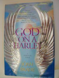 God on a Harley: A Spiritual Fable: God on a Harley: A Spiritual Fable
