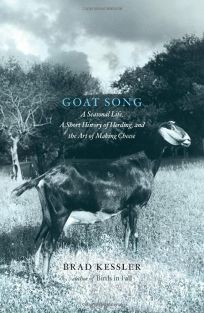 Goat Song: A Seasonal Life