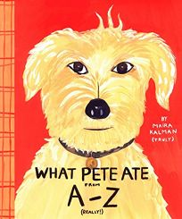WHAT PETE ATE FROM A–Z