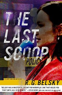 The Last Scoop: A Clare Carlson Mystery