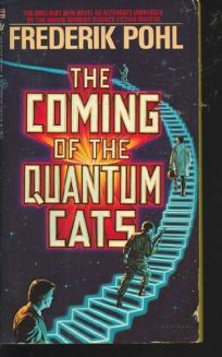 Coming/Quantum Cats