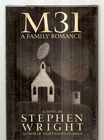 M31 a Family Romance