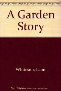 A Garden Story: The Creation of an Urban Garden
