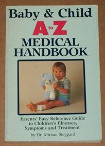 Baby/Child A-Z Med Pa