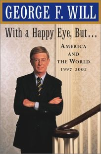 WITH A HAPPY EYE BUT... : America and the World
