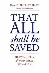 That All Shall Be Saved: Heaven
