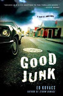 Good Junk: A Cliff St. James Novel