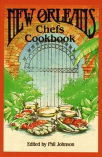 New Orleans Chefs Cookbook