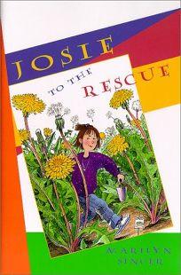 Josie to the Rescue