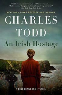 An Irish Hostage: A Bess Crawford Mystery