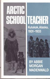 Arctic Schoolteacher: Kulukak