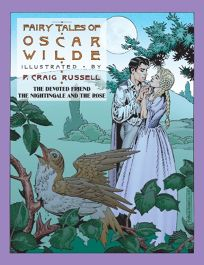 THE FAIRY TALES OF OSCAR WILDE: The Devoted Friend