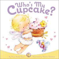 Whos My Cupcake?