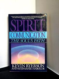 Spirit Communication: The Souls Path