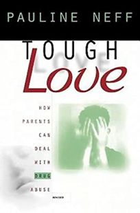 Tough Love Revised Edition