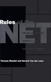 Rules of the Net: Online Operating Instructions for Human Beings