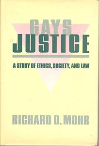 Gays/Justice: A Study of Ethics