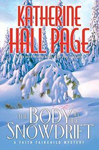 THE BODY IN THE SNOWDRIFT: A Faith Fairchild Mystery