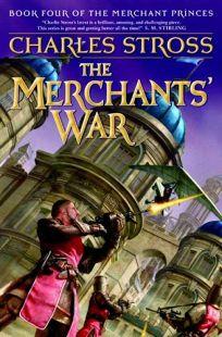 The Merchants War: Book Three of the Merchant Princes