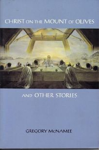 Christ on the Mount of Olives and Other Stories