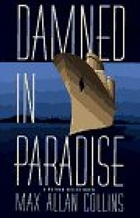 Damned in Paradise: A Nathan Heller Novel