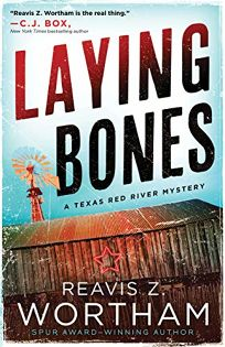 Laying Bones: A Texas Red River Mystery