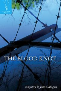 The Blood Knot: A Fly Fishing Mystery