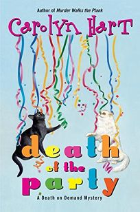 DEATH OF THE PARTY: A Death on Demand Mystery