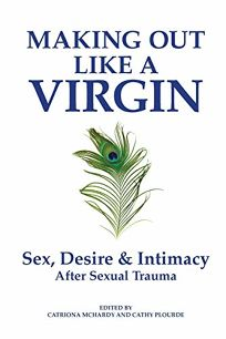 Making Out Like a Virgin: Sex