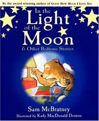 IN THE LIGHT OF THE MOON & Other Bedtime Stories