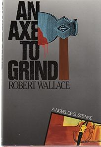 An Axe to Grind