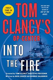 Tom Clancys Op Center: Into the Fire