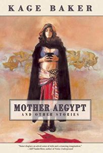 MOTHER AEGYPT: And Other Stories