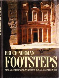 Footsteps: Nine Archaeological Journeys of Romance and Discovery