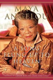 nonfiction book review a song flung up to heaven by maya angelou author random 256p. Black Bedroom Furniture Sets. Home Design Ideas