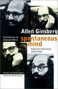 ALLEN GINSBURG: Spontaneous Mind