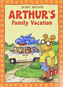 Arthurs Family Vacation [With *]