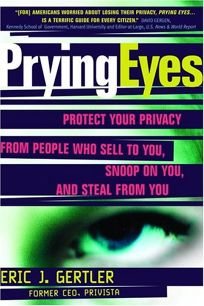 PRYING EYES: Protect Your Privacy from People Who Sell to You