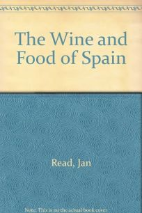 The Wine and Food of Spain