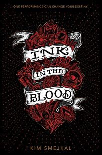 Ink in the Blood (Ink in the Blood #1)