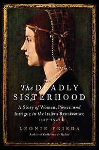 The Deadly Sisterhood: A Story of Women