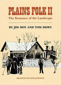 Plains Folk: The Romance of the Landscape