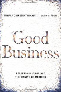 GOOD BUSINESS: Leadership