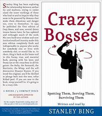 Crazy Bosses; Sun Tzu Was a Sissy